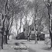 Home Place by Neal Phillips