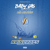 Rain Drops (feat. Lil Slugg) von Baby Gas