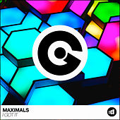 I Got It by Maximals