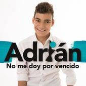 No Me Doy por Vencido de Adrián