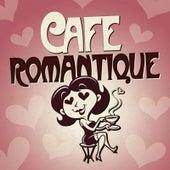 Cafe Romantique de Various Artists
