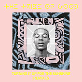 Turning It Up For The Sunshine (Remixes) de The Tribe Of Good