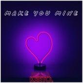 Make You Mine de Keeto.