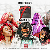 DJ E Feezy Presents: Traktion Music Group by Various Artists