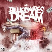 Billionaires Dream de AK