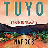 Tuyo (Narcos Theme) [Extended Version] (A Netflix Original Series Soundtrack) de Rodrigo Amarante