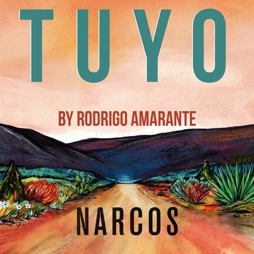 Tuyo (Narcos Theme) [Extended Version] (A Netflix Original Series Soundtrack) de Rodrigo Amarante