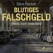 Blutiges Falschgeld - Special Agent Owen Burke 6 (Ungekürzt) de Steve Hackett