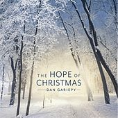 The Hope of Christmas by Dan Gariepy