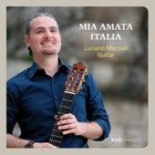 Mia amata Italia by Luciano Marziali
