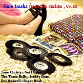 Rare Tracks from the Sixties, Vol. 23 by Various Artists