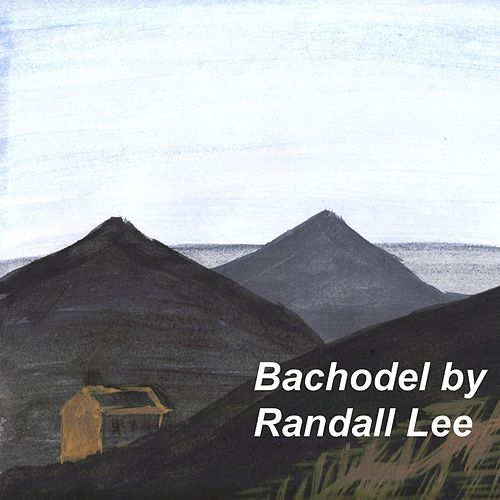 Bachodel by Randall Lee