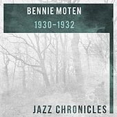 Bennie Moten's Kansas City Orchestra: 1930-1932 (Live) by Bennie Moten