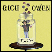 Tip Jar by Rich Owen