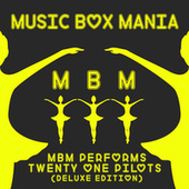 MBM Performs Twenty One Pilots (Deluxe Edition) by Music Box Mania