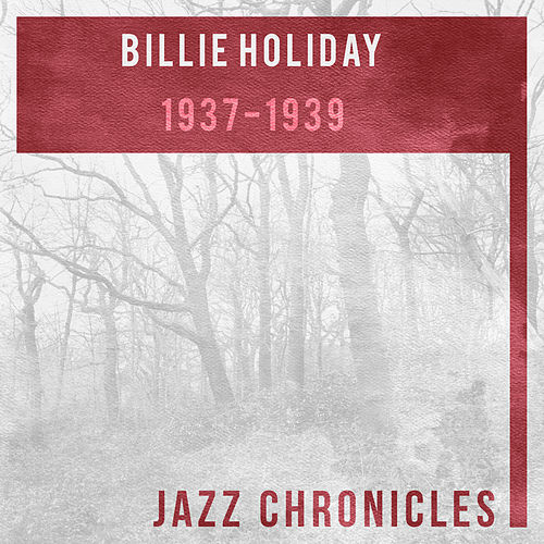 Billie Holiday: 1937-1939 (Live) by Billie Holiday
