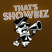 That's Showbiz by Various Artists