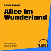 Alice im Wunderland by Lewis Carroll