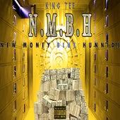 New Money, Blue Hunnids von King Tee