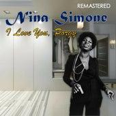 I Love You, Porgy (Remastered) by Nina Simone