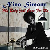 My Baby Just Care for Me (Remastered) de Nina Simone