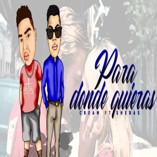 Para Donde Quieras by Cream