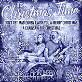 It's Christmas Time by Barnyard Stompers