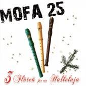 3 Flöten für ein Halleluja de Mofa 25