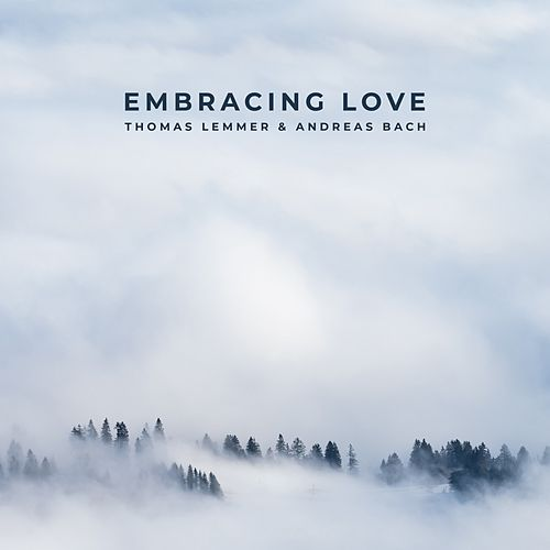 Embracing Love by Thomas Lemmer