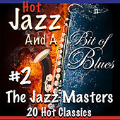 Hot Jazz and a Bit of Blues #2 by The Jazzmasters