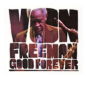 Good Forever van Von Freeman