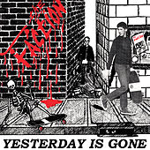 Yesterday is Gone (Millennium Edition) de The Faction
