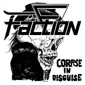 Corpse in Disguise (Millennium Edition) de The Faction