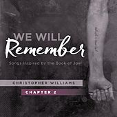 We Will Remember, Pt. 2 by Christopher Williams