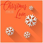 This Is Christmas Love von Various Artists