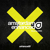 Amsterdam Enhanced 2018, Mixed by VIVID - EP von Various Artists