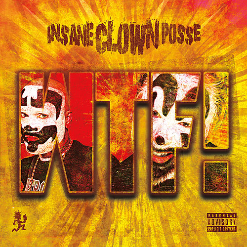 Wtf! by Insane Clown Posse