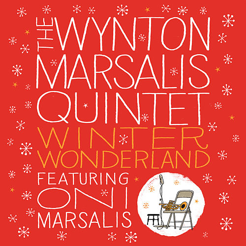 Winter Wonderland by Wynton Marsalis