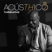 AcúsTHico 2 by Thiaguinho