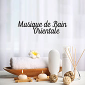Musique de Bain Orientale by The Relaxation