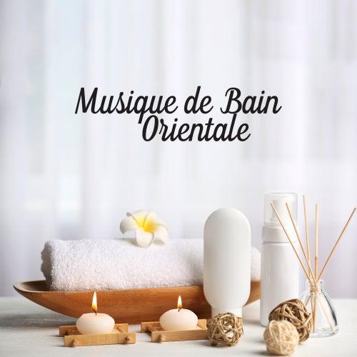 Musique de Bain Orientale by The Relaxation