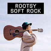 Rootsy Soft Rock by Various Artists