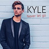 Never Let Go de KYLE