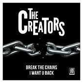 Break the Chains de The Creators