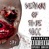 Season of the Sicc by Jay