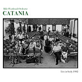 Catania (Live in Sicily 1992) by Mike Westbrook