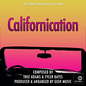 Californication - Main Theme by Geek Music