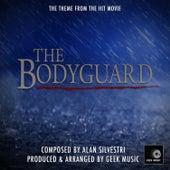 The Bodyguard - Main Theme by Geek Music