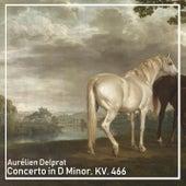 Concerto in D Minor, KV. 466 by Aurélien Delprat
