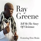 Tell Me the Story of Christmas de Ray Greene